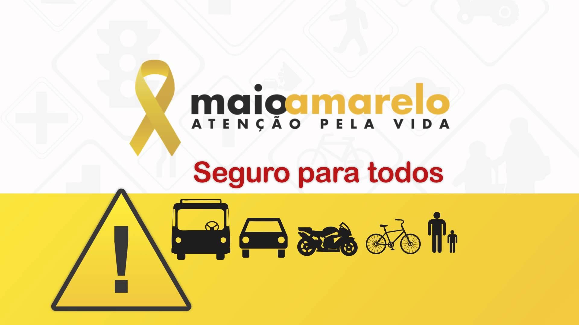 Maio Amarelo - #AtençãoPelaVida